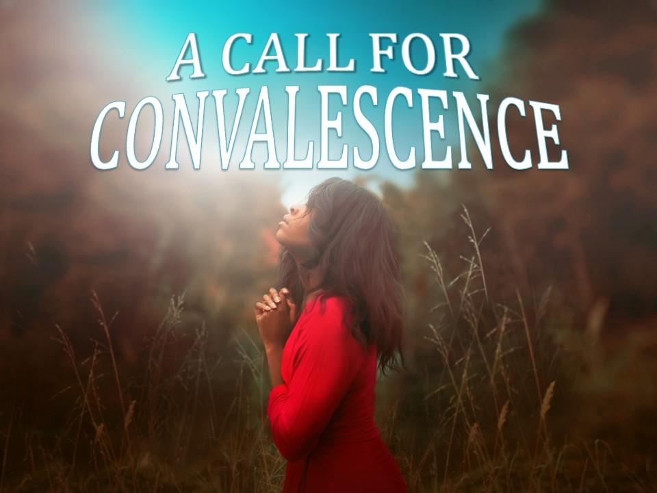 May 23rd C.O.R.E A Call For Convalescene